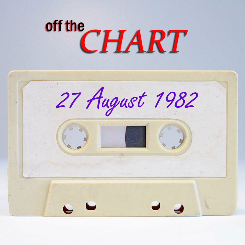 Off The Chart: 27 August 1982