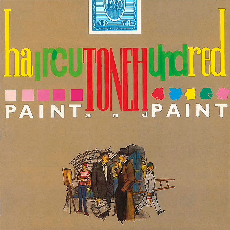 Haircut One Hundred - Paint and Paint