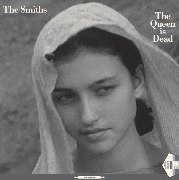 "The Smiths ""The Queen Is Dead"" 2017 single release"