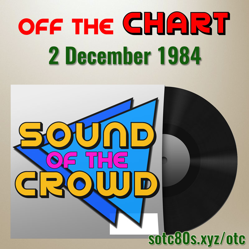 Off The Chart: 2 December 1984