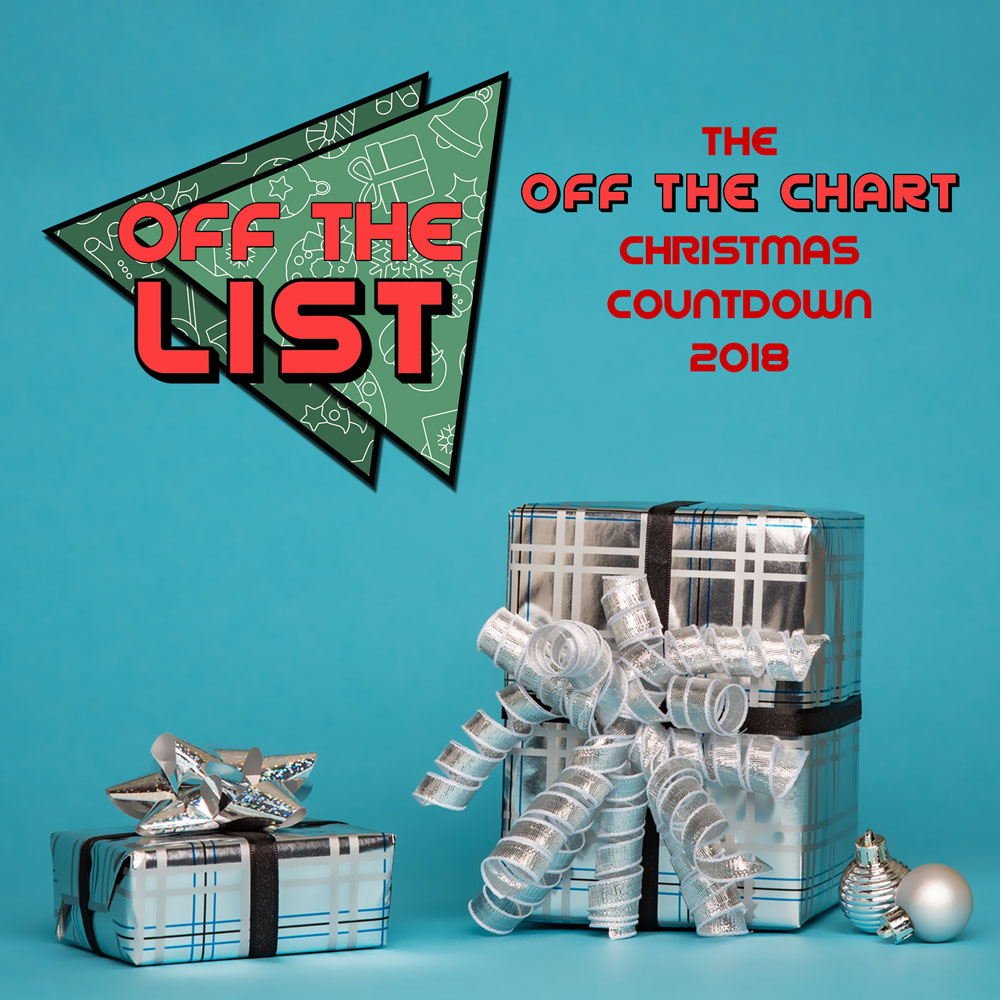 Off The List: the Off The Chart Christmas Countdown 2018