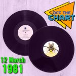 Off The Chart: 12 March 1981