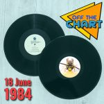 Off The Chart: 18 June 1984