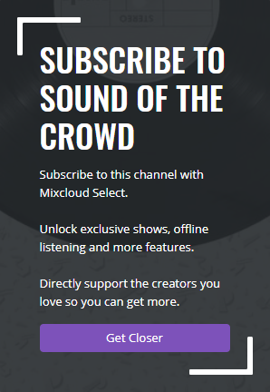Subscribe to us on Mixcloud Select